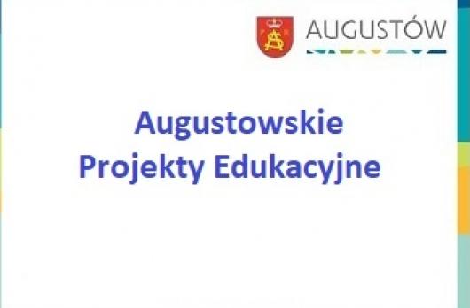 Zakończyła się druga edycja  grantów edukacyjnych w ramach Augustowskich Projektów Edukacyjnych.