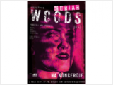 Moriah Woods w Augustowie!