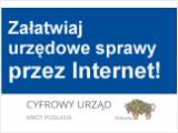 Załatwiaj urzędowe sprawy przez Internet!