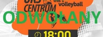 Plakat informujący o odwołaniu meczu UKS Centrum zaplanowany na 24 października 2020 r.