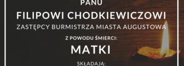 Wyrazy głębokiego współczucia Panu Filipowi Chodkiewiczowi