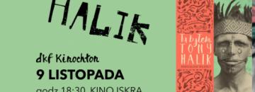"""Plakat Tony Halik dkf Kinochłon 9 listopada godz. 18.30, kino Iskra pokaz filmu i spotkanie autorskie z Mirosławem Wlekłym. Z prawej srony plakatu zdjęcie  książki """"Tu byłem. Tony Halik"""""""