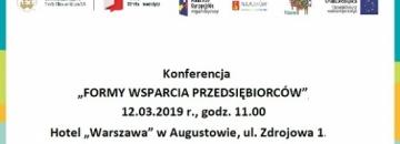 """Konferencja  """"FORMY WSPARCIA PRZEDSIĘBIORCÓW"""""""