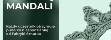 plakat Wiosenne Warsztaty Mandali - każdy uczestnik otrzymuje pudełko niespodziankę od Fabryki Sznurka