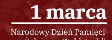 Grafika na czerwonym tle biały napis: 1 marca Narodowy Dzień Pamięci Żołnierzy Wyklętych