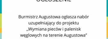 """Nabór uzupełniający do projektu  """"Wymiana pieców i palenisk węglowych na terenie Augustowa"""""""