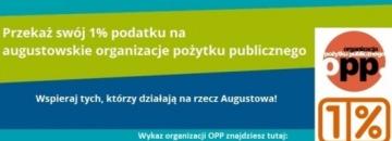 Przekaż 1% podatku na augustowskie organizacje pożytku publicznego!