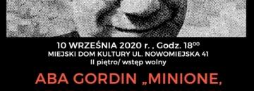 Aba Gordin – Minione, lecz niezapomniane