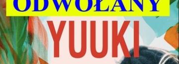 Komunikat w sprawie koncertu YUUKI w dn. 21.06.2019